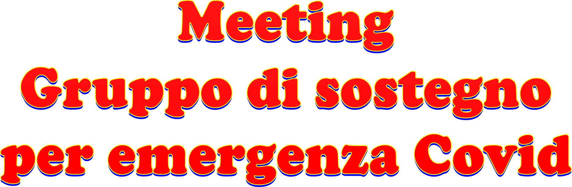 Meeting - Gruppo di sostegno per emergenza Covid