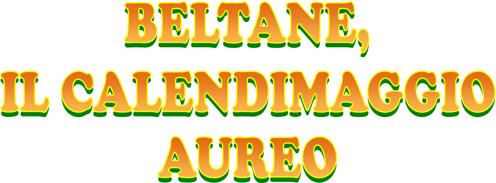 Beltane, il Calendimaggio Aureo