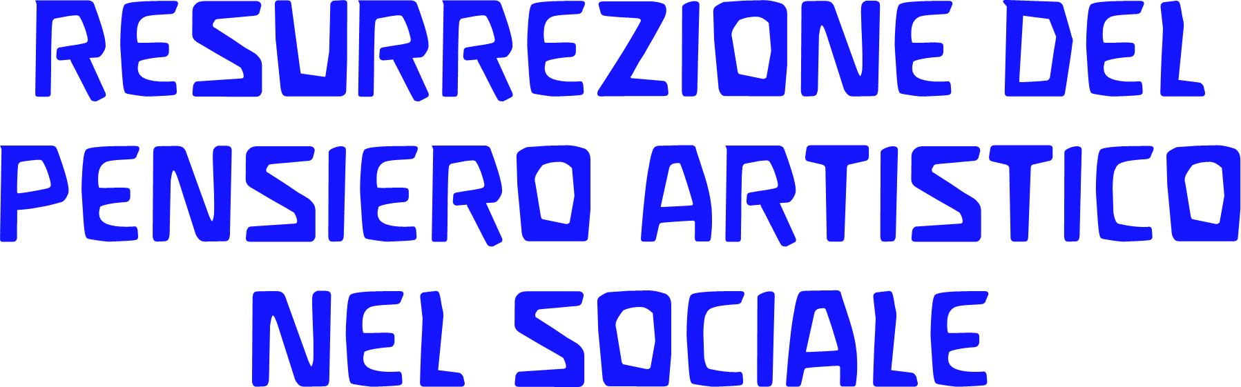 Resurrezione del pensiero artistico nel sociale