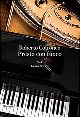 Roberto Cotroneo Presto con fuoco