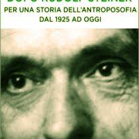 Dopo Rudolf Steiner