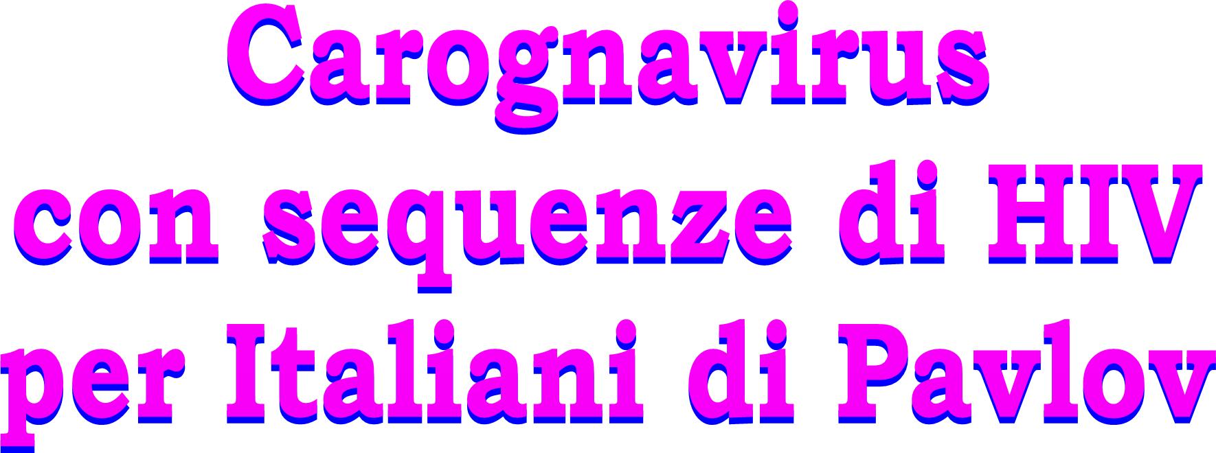 Carognavirus con sequenze di HIV per Italiani di Pavlov