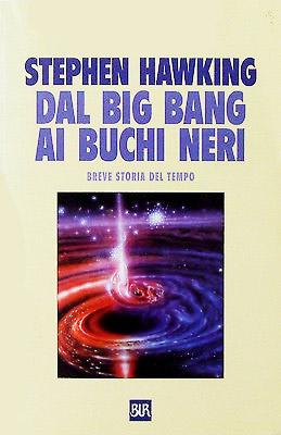 Dal big bang ai buchi neri - Stephen Hawking