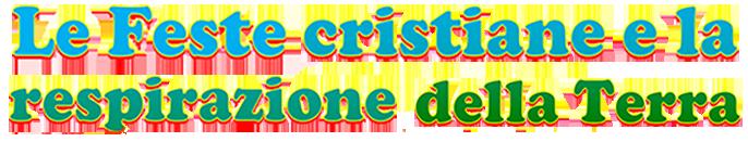 Feste cristiane e respirazione della Terra
