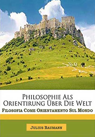 Filosofia come orientamento sul mondo