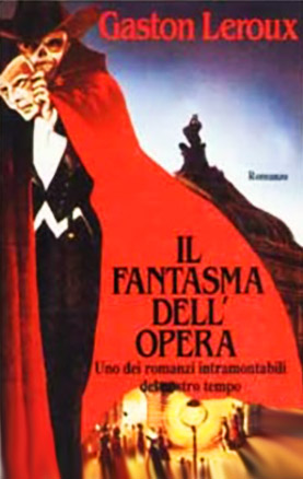 Gaston Leroux - Il fantasma dell'Opera