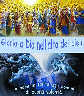 Gloria a Dio e pace in Terra