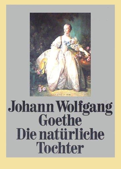Goethe La figlia naturale