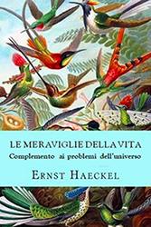 Haeckel Le meraviglie della vita