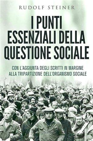 I punti essenziali della questione sociale