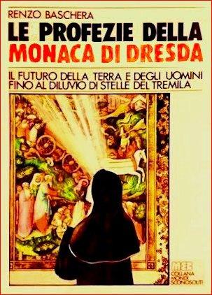 Le profezie della monaca di Dresda