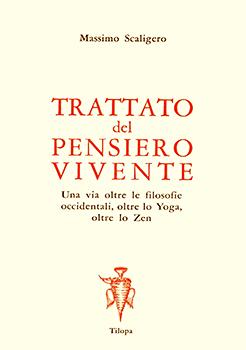 TRATTATO DEL PENSIERO VIVENTE - Massimo Scaligero