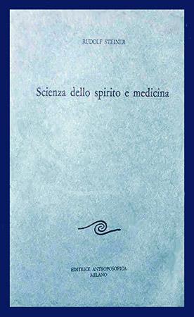 Scienza dello Spirito e Medicina – O.O. N° 312