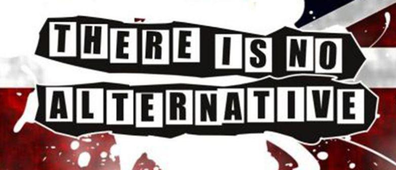 Non ci sono alternative!